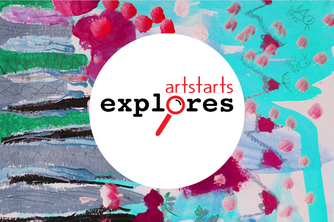 ArtStarts Explores: A New Workshop Series for Creative and Adven