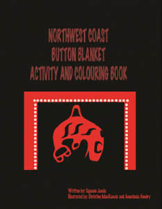 Northwest Coast Button Blanket Activity and Colouring Book