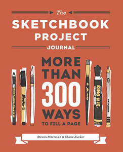 The Sketchbook Project Journal: More than 300 Ways to Fill a Page