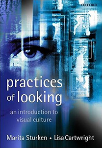 Practices of Looking: An Introduction to Visual Culture (2nd Edition)