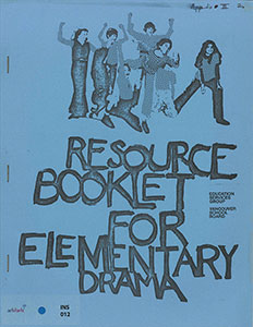 Resource Booklet for Elementary Drama