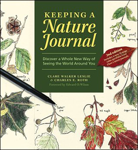 Keeping a Nature Journal: Discover a Whole New Way of Seeing the World Around You (2nd Edition)