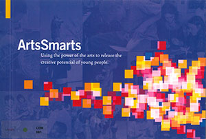 ArtSmarts: Using the Power of the Arts to Release the Creative Potential of Young People