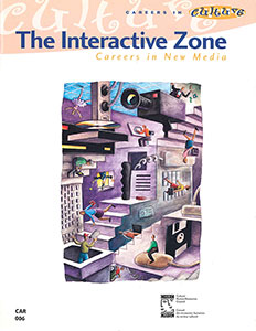 The Interactive Zone: Careers in New Media