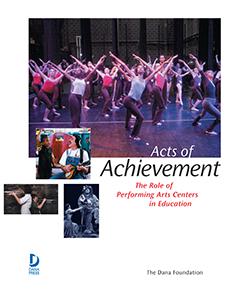 Acts of Achievement: The Role of Performing Arts Centres in Education