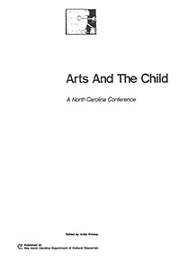 Arts and the Child: A North Carolina Conference
