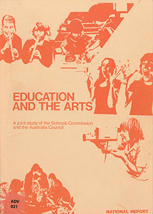Education and the Arts: A Joint Study of the Schools Commission and the Australia Council
