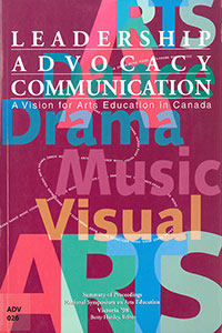 Leadership Advocacy Communication: A Vision for Arts Education in Canada