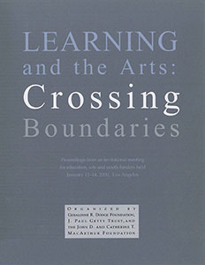 Learning and the Arts: Crossing Boundaries