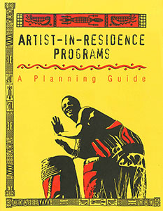 Artist-in-Residence Programs: A Planning Guide