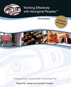 Working Effectively with Aboriginal Peoples (Third Edition)