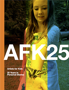 AFK 25: Artists for Kids, 25 Years in Personal Stories