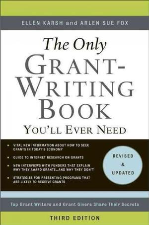 The Only Grant-Writing Book You'll Ever Need (3rd Edition)