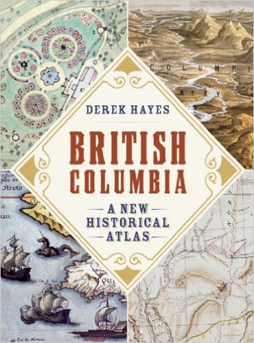British Columbia: A New Historical Atlas *