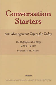 Conversation Starters: Arts Management Topics for Today, The Huffington Post Blogs 2009-2010